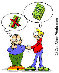 A friend asks for a loan of money. The other friend doubt among lend money or not.
