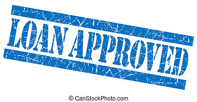 Loan approved grunge blue stamp