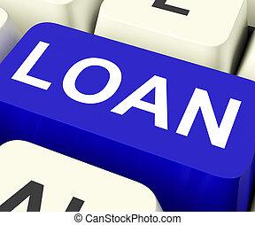 Loan Key Meaning Lending Or Providing Advance