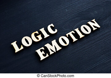Logic and emotion words from wooden letters.