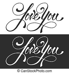I love you. Original hand lettering, calligraphy by brush. Typography design element for romantic cards or invitations for Valentine's Day, wedding, Mother's Day or other life events. Vector illustration.