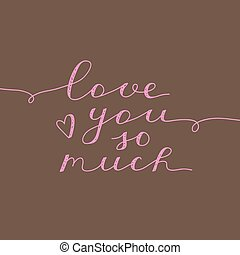 love you so much