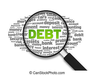 Magnified illustration with the word Debt on white background.
