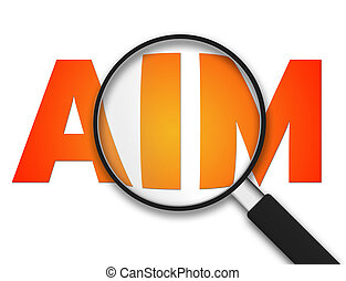 Magnifying Glass with the word aim on white background.