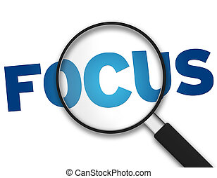 Magnifying Glass with the word Focus on white background.