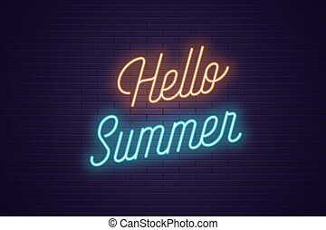 Neon lettering of Hello Summer. Glowing text