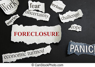 Newspaper headlines showing Foreclosure and bad economic news