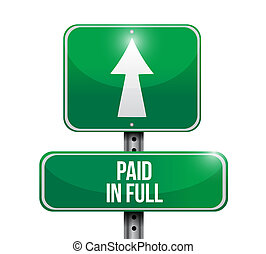 paid in full road sign illustration design