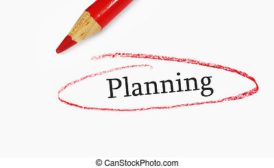 red pencil closeup and Planning text circled