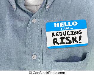 Reducing Risk Nametag Sticker Shirt Mitigator Decrease Danger