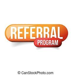 Referral Program orange button vector