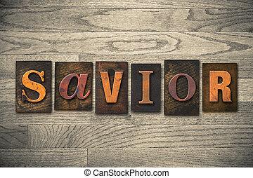 Savior Concept Wooden Letterpress Type