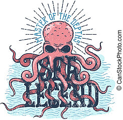 Sea legend octopus master of the depths lettering. Vintage color illustration in engraving style.