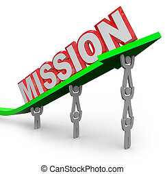 Team Lifting Mission Word on Arrow Job Accomplished