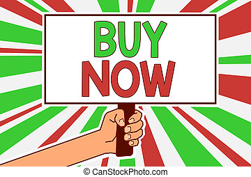 Text sign showing Buy Now. Conceptual photo asking someone to purchase your product Provide good Discount Man hand holding poster important protest message green red rays background.