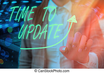 Text sign showing Time To Update. Conceptual photo System software update for enhancement or compatibility digital arrowhead curve rising upward denoting growth development concept.
