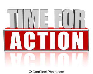 time for action text - 3d red and white letters and block, business concept