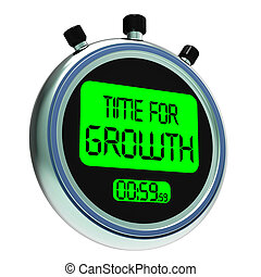 Time For Growth Message Meaning Increasing Or Rising