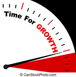 Time For Growth Message Representing Increasing Or Rising