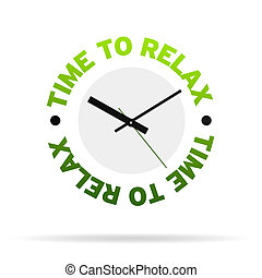 Clock with the words time to relax on white background.