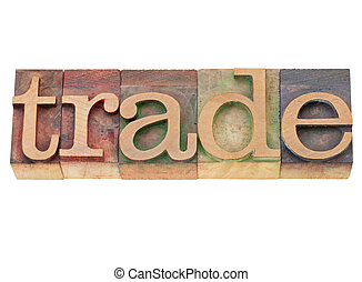 trade - isolated world in vintage wood letterpress printing blocks