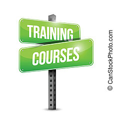 training courses road sign illustration design over a white background