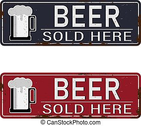 Vintage metal sign - Beer Sold Here - Vector EPS10. Grunge and rusty effects can be easily removed for a cleaner look.