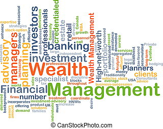 Wealth management background concept