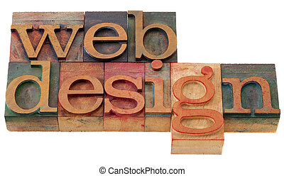 web design - words in vintage wooden letterpress printing blocks, isolated on white