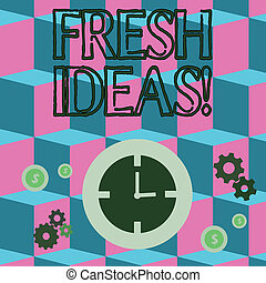 Writing note showing Fresh Ideas. Business photo showcasing thought or suggestion as to a possible course of action Time Management Icons of Clock, Cog Wheel Gears and Dollar.