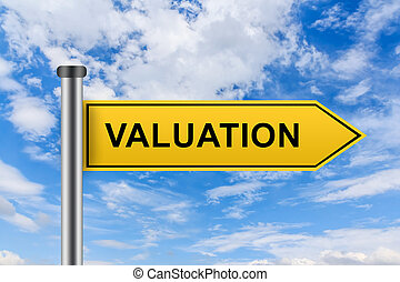yellow road sign with valuation words